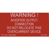 "WARNING: INVERTER OUTPUT CONNECTION LABEL - RED REFLECTIVE VINYL WITH WHITE LETTERS, 2"" X 4"", 1 EACH, KSOL POWER"