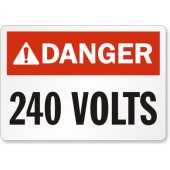 """DANGER 240 VOLT""  WARNING LABEL, KSOL POWER"