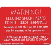 "WARNING: ELECTRIC SHOCK HAZARD TERMINALS (DC) PLAQUE - RED WITH WHITE ENGRAVED LETTERS, 3"" X 4"", 1 EACH, KSOL POWER"
